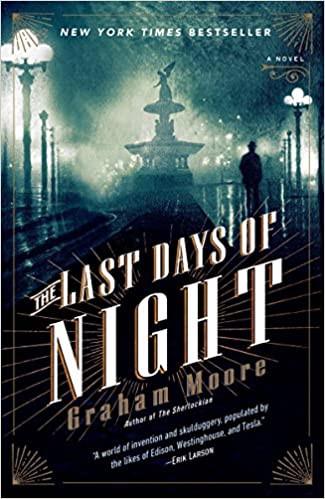 The Last Days of Night libro da leggere in quarantena se fai marketing