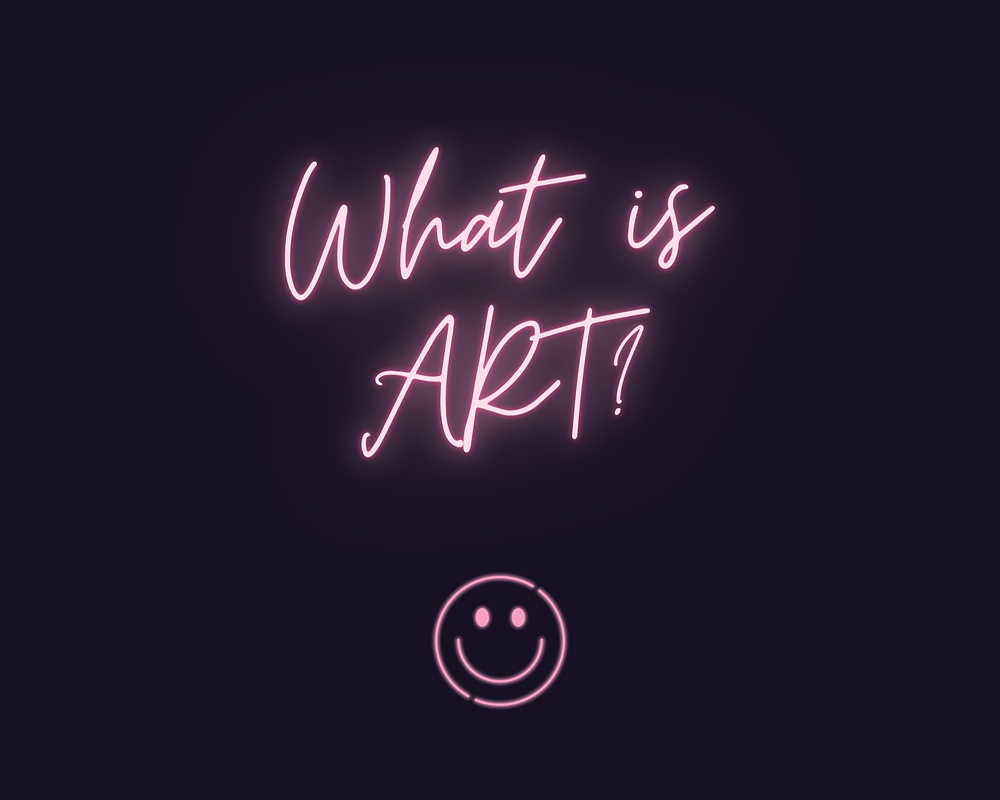 "A plain picture that reads ""What is Art?"""