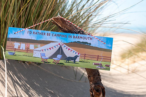 I'd Rather Be Camping In Barmouth Sign