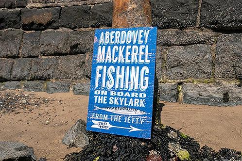 Aberdovey Mackerel Fishing Sign