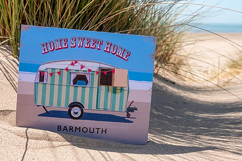 Barmouth Home Sweet Home Sign