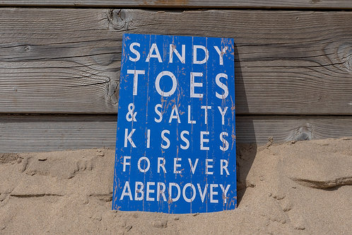 Aberdovey Sandy Toes & Salty Kisses Sign