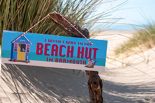 Beach Hut in Barmouth Sign