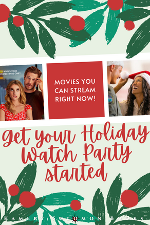Get your Holiday Watch Party started: movies you can stream right now!