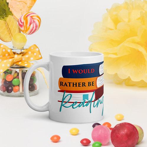 I would rather be reading mug