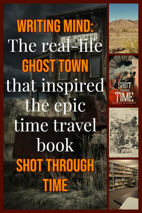 Writing Mind: The real-life ghost town that inspired the epic time travel book Shot Through Time