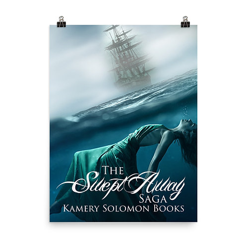 """""""The Swept Away Saga"""" Poster 1"""