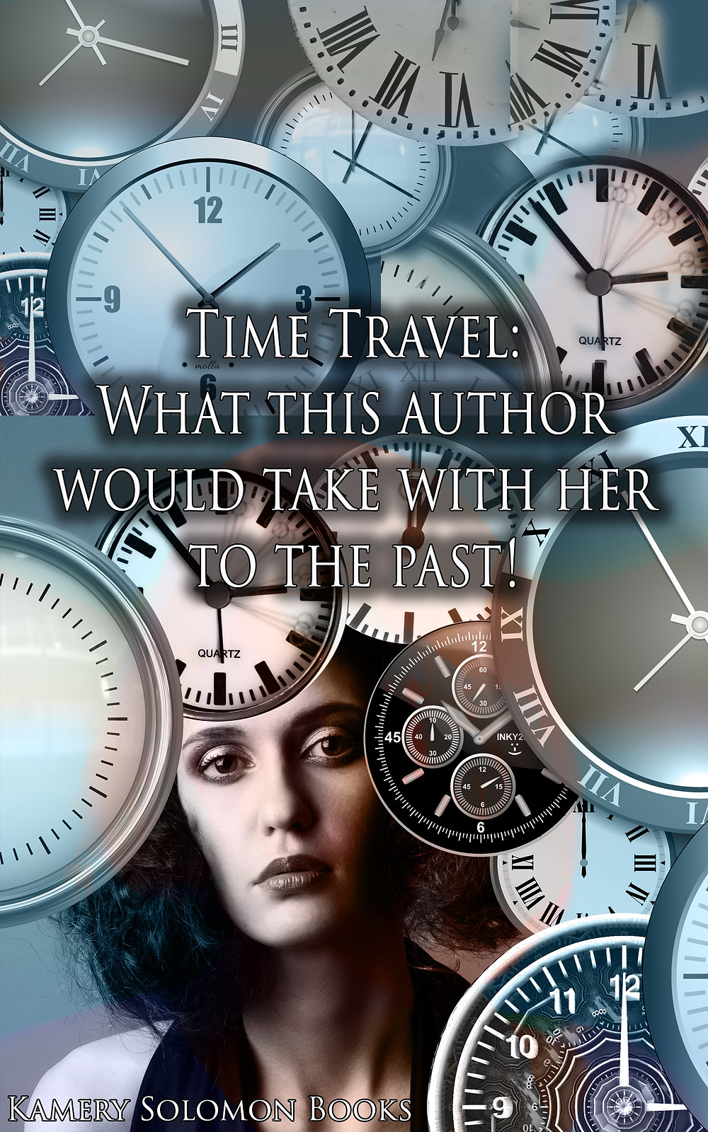 #1 Bestselling Time Travel Romance Author Kamery Solomon wants to know: What would you take with you to the past?