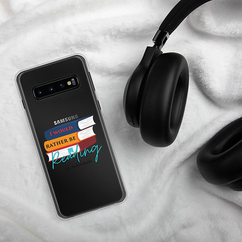 Samsung Case - I would rather be reading