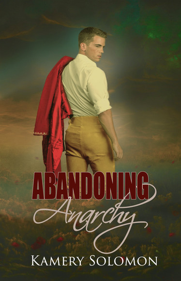 Abandoning Anarchy (The Lost in Time Duet #2)