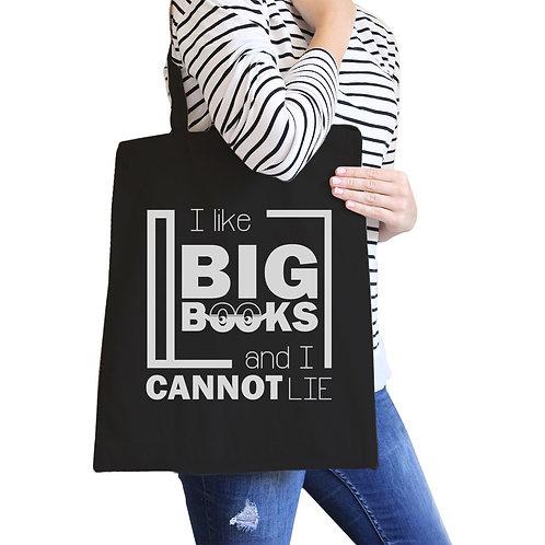 I Like Big Books Cannot Lie Black Canvas Bags