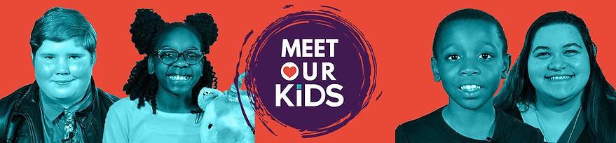 Meet Our Kids Website Banner.jpg