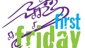 First Friday is Coming!