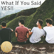 men what if you said yes.jpg