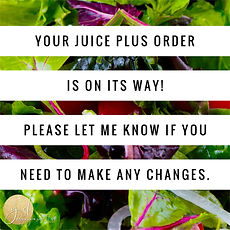 juice plus order yet.jpg