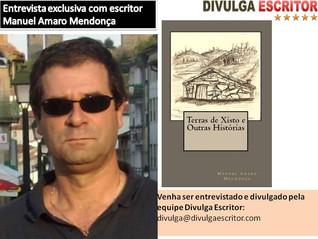 Entrevista com o autor Manuel Amaro Mendonça-Site Divulga Escritor