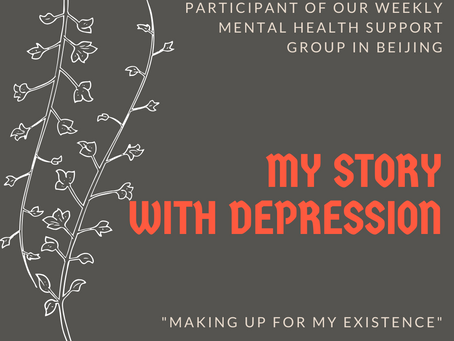Making Up for My Existence | Depression Stories