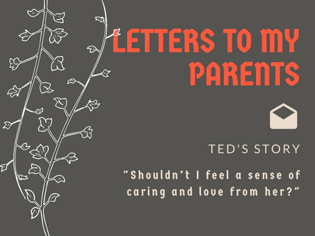 Letters to parents  | Feelings I have never expressed to you