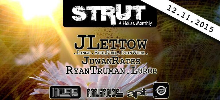 Strut with Juwan Rates & Ryan Truman @ El Bar (11th December)