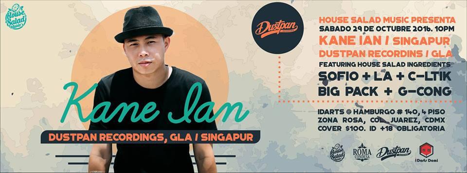 House Salad Music, Mexico City Presents Kane Ian (Oct 29th)