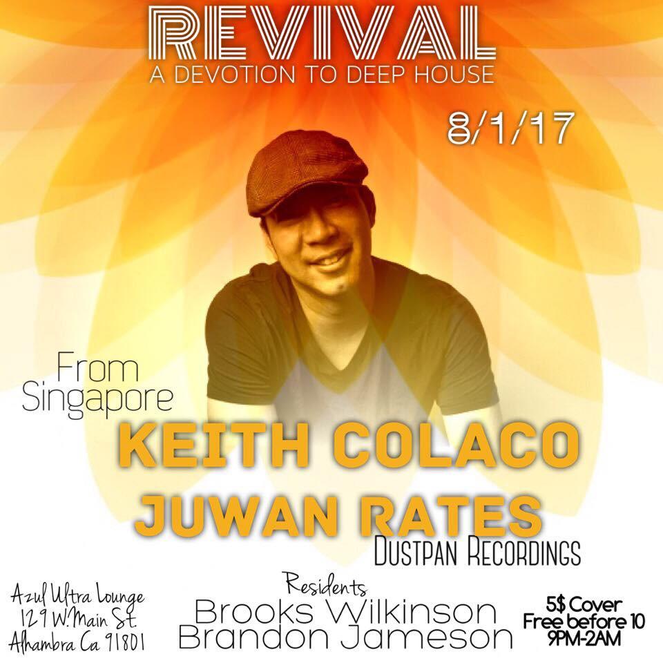 REVIVAL FEAT. KEITH COLACO: JUWAN RATES