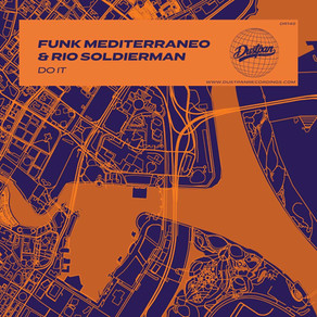 Funk Mediterraneo & Rio Soldierman – Do It