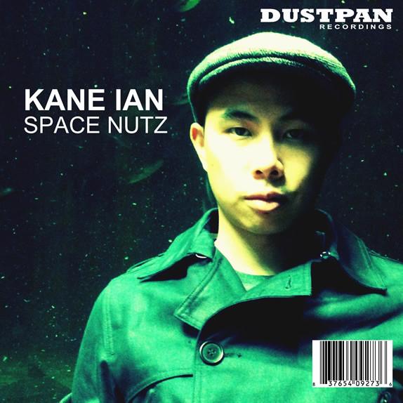 Kane Ian - Space Nutz - Dustpan Recordings