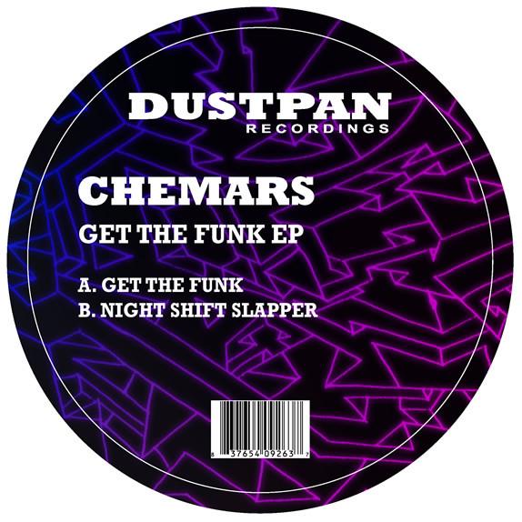 Chemars - Get The Funk - Dustpan Recordings