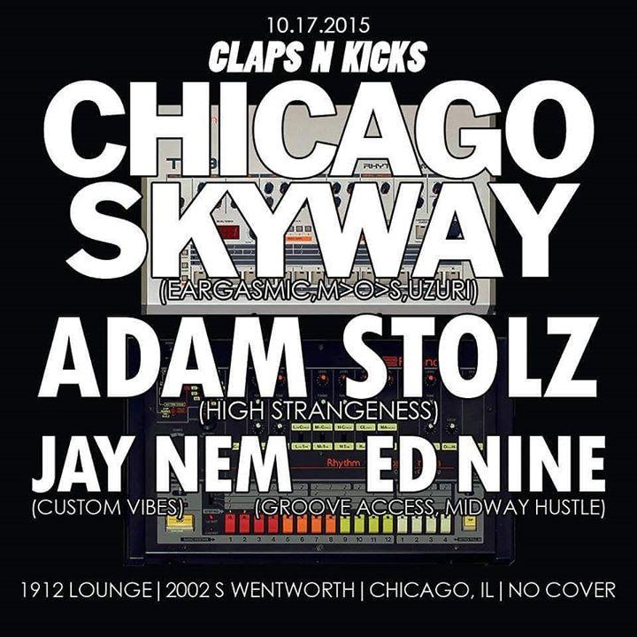 Ed Nine @ Claps N Kicks - 1912 Lounge, Chicago (17th October)