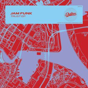 Jam Funk - Trust EP