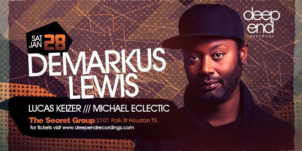 Demarkus Lewis - Deep End Showcase - 28th Jan 2017