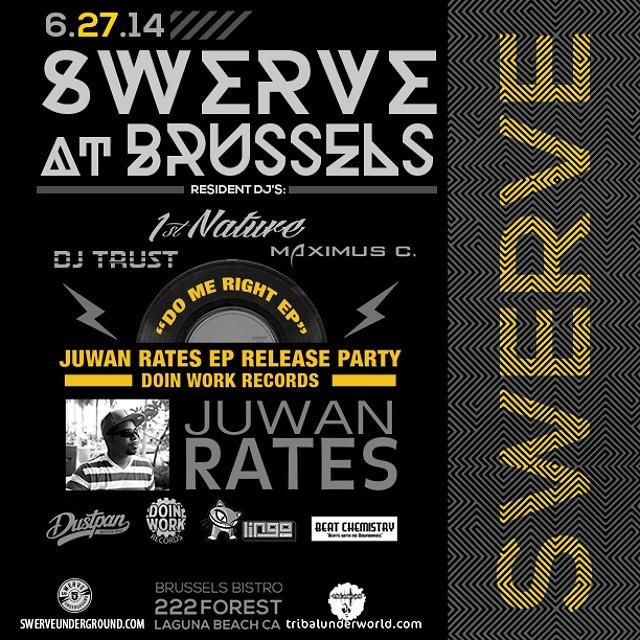 Juwan Rates @ Swerve - Brussels, Laguna Beach CA USA