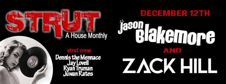 Juwan Rates & Ryan Truman @ Strut - El Bar, Los Angeles (December 12th)