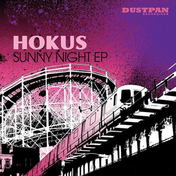 Hokus - Sunny Night EP - Dustpan Recordings