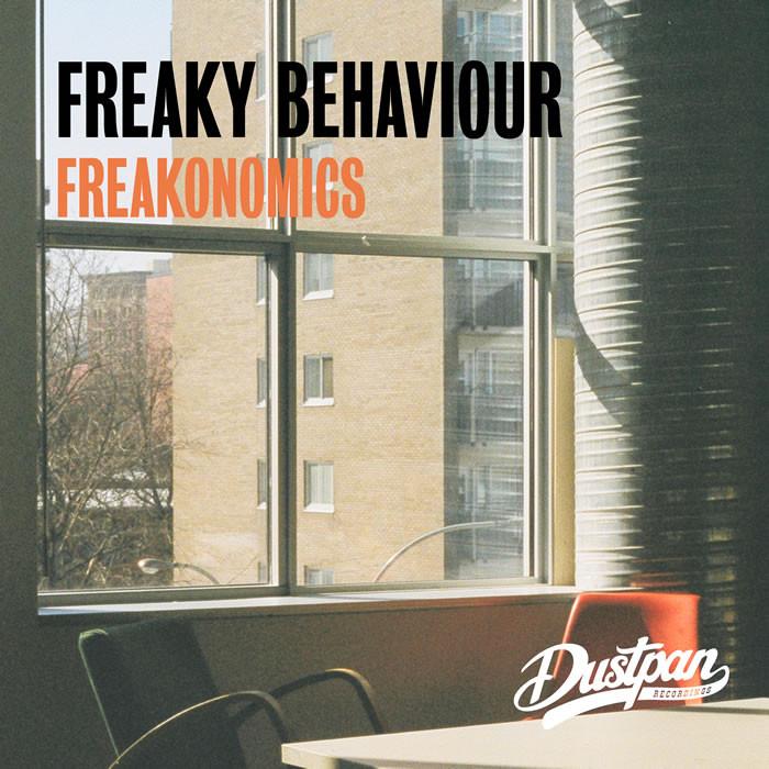 Freaky Behaviour - Freakonomics - Dustpan Recordings
