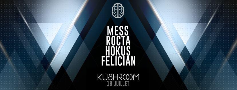 Kushroom - Rocta, Felician, Mess, Hokus