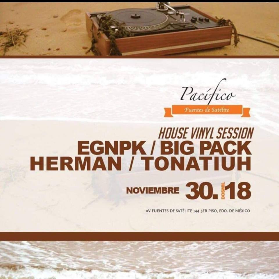House Music Vinyl Sessions - Pacifico Feat. Big Pack (November 30th)