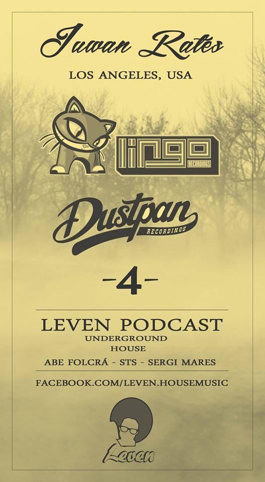 Juwan Rates - Leven Underground (Madrid, Spain) - Dustpan Recordings