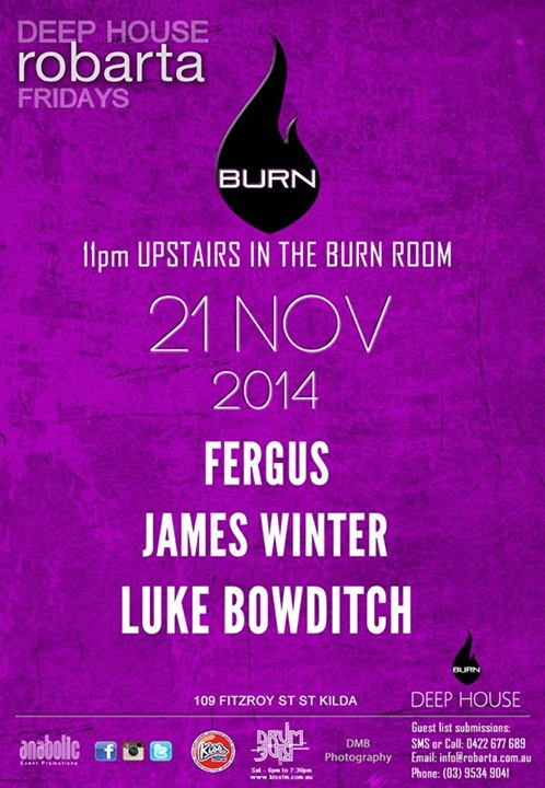 Fergus @ Burn Fridays @ Robarta, Melbourne Australia (Nov 21st)