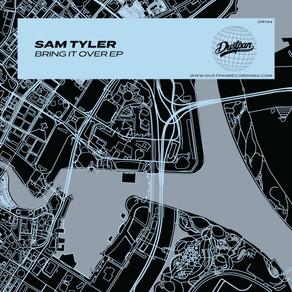 Sam Tyler - Bring It Over EP
