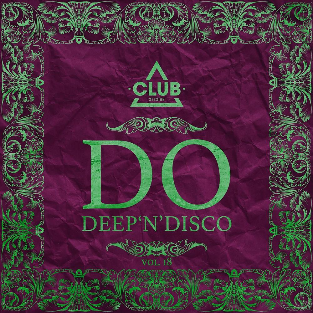 Do Deep'n'Disco Vol. 18 - Club Session