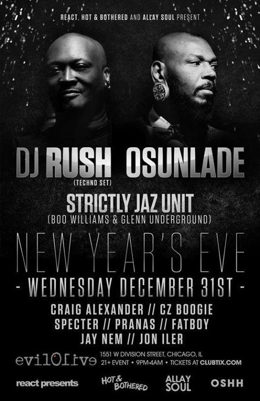 Jon Iler @ 2015 NYE - Evil Olive, Chicago With DJ Rush, Osunlade, Strictly Jaz Unit