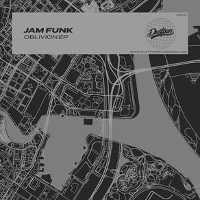 Jam Funk - Oblivion EP
