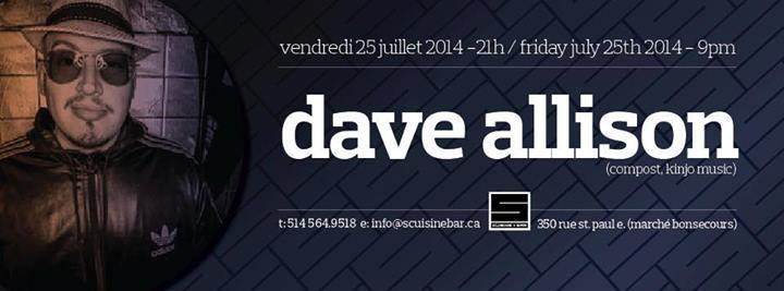 Dave Allison @ S Cuisine Bar, Montreal