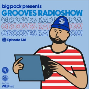 Big Pack presents Grooves Radioshow 138
