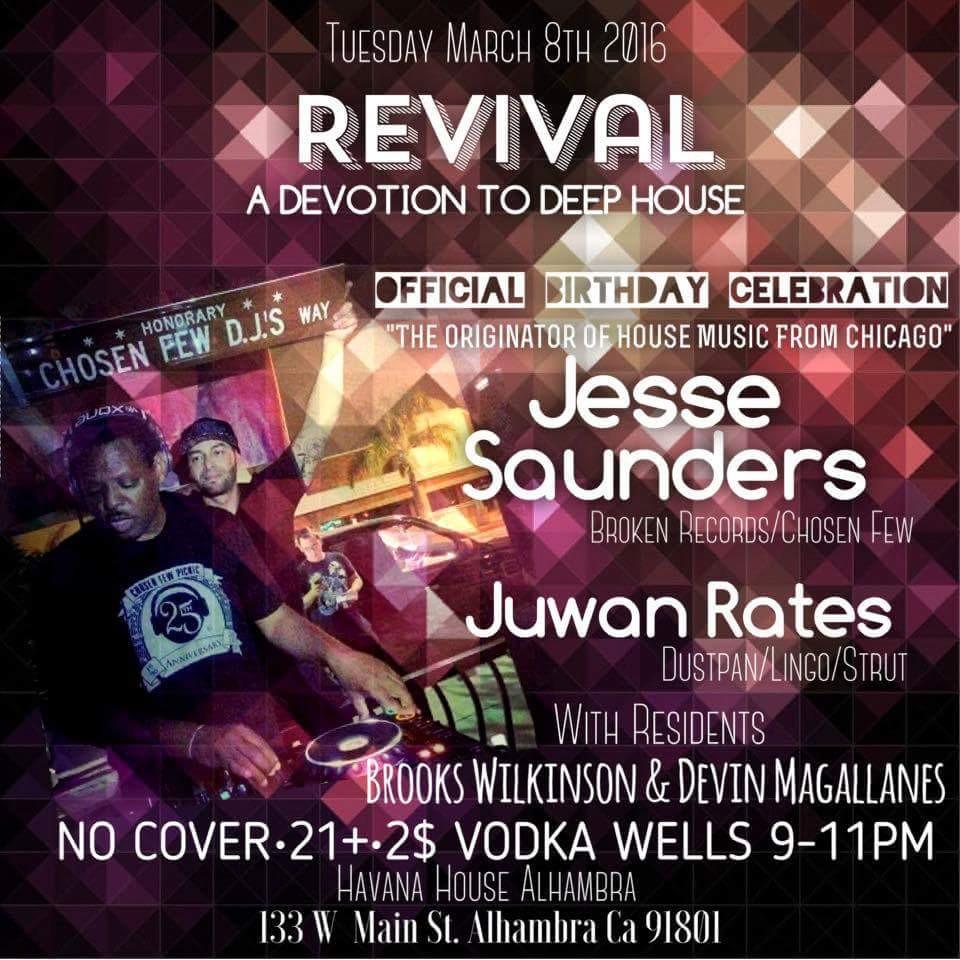 Juwan Rates @ Revival - Havana House, Los Angeles (8th March)