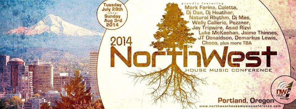 Northwest House Music Conference 2014 - Portland USA