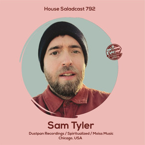 New Mix by Sam Tyler on House Salad Music