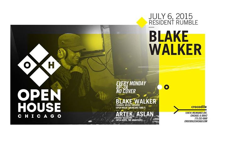Blake Walker @ Open House Chicago, 6th July