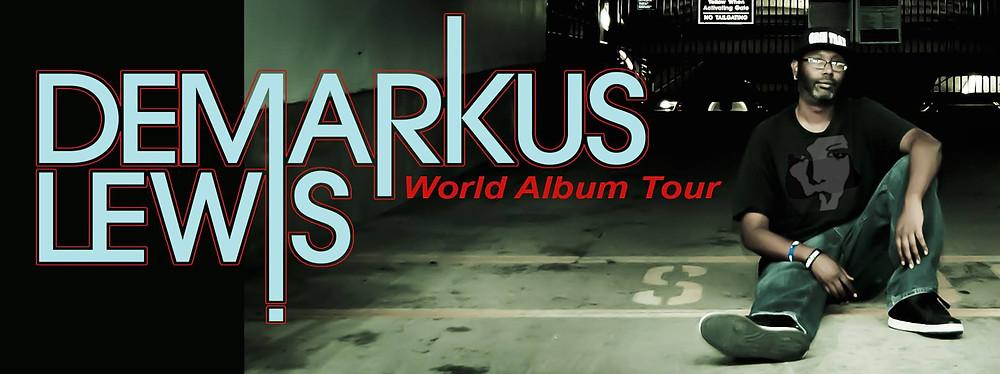 Demarkus Lewis - World Album Tour